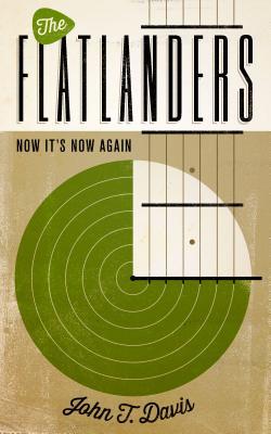 The Flatlanders By Davis, John T.